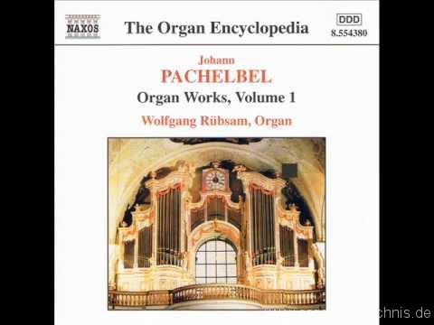 Pachelbel – Ciacona in F minor – Wolfgam Rubsam – Orgel in Weissenau